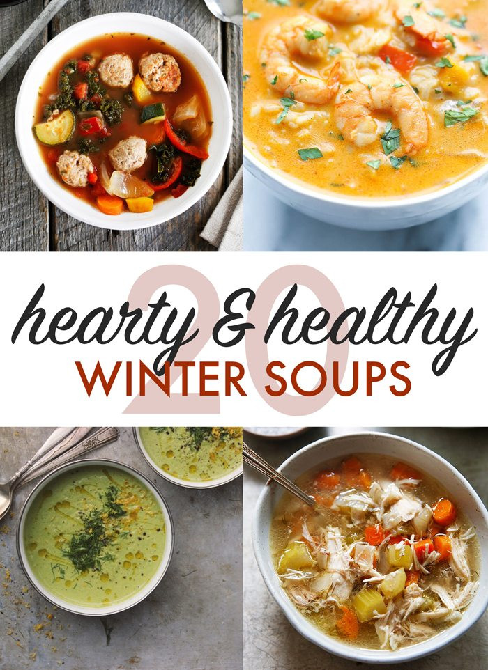 Healthy Winter Soups  Twenty Hearty and Healthy Winter Soups Lexi s Clean Kitchen