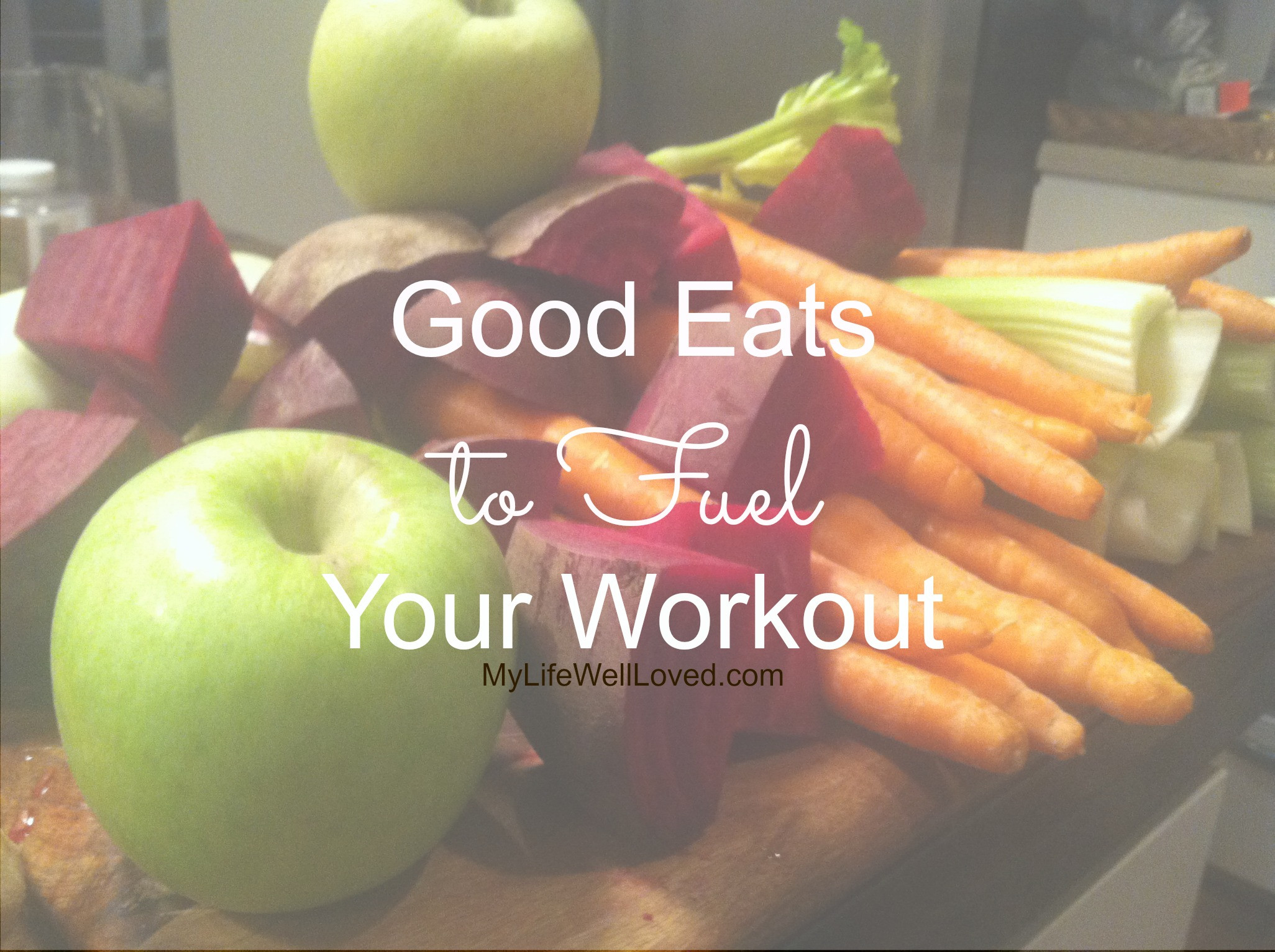 Healthy Workout Snacks  Best Healthy Workout Snacks My Life Well Loved