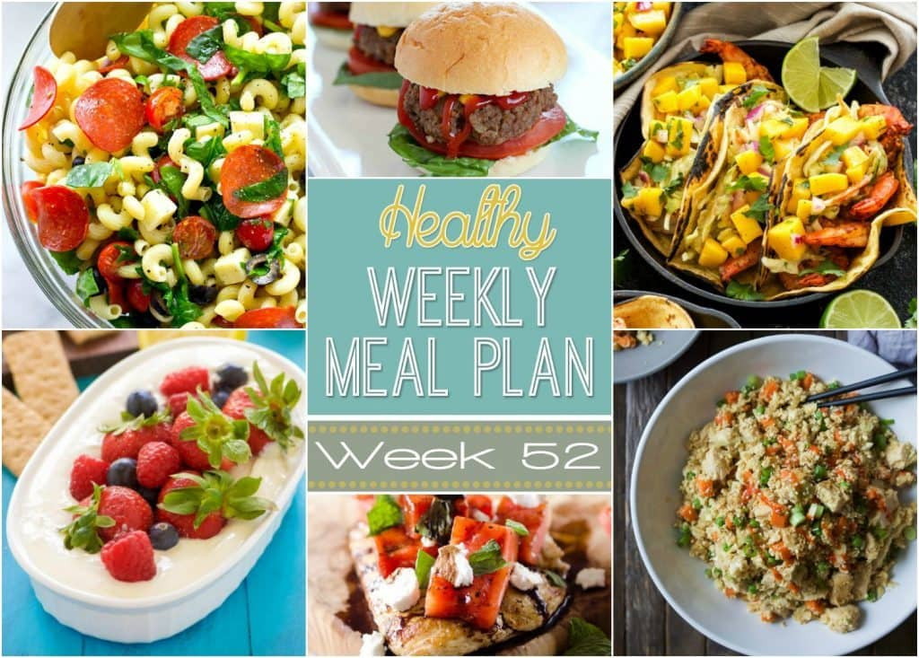 Healthy Yummy Dinners  e Year Celebration Healthy Weekly Meal Plan 52