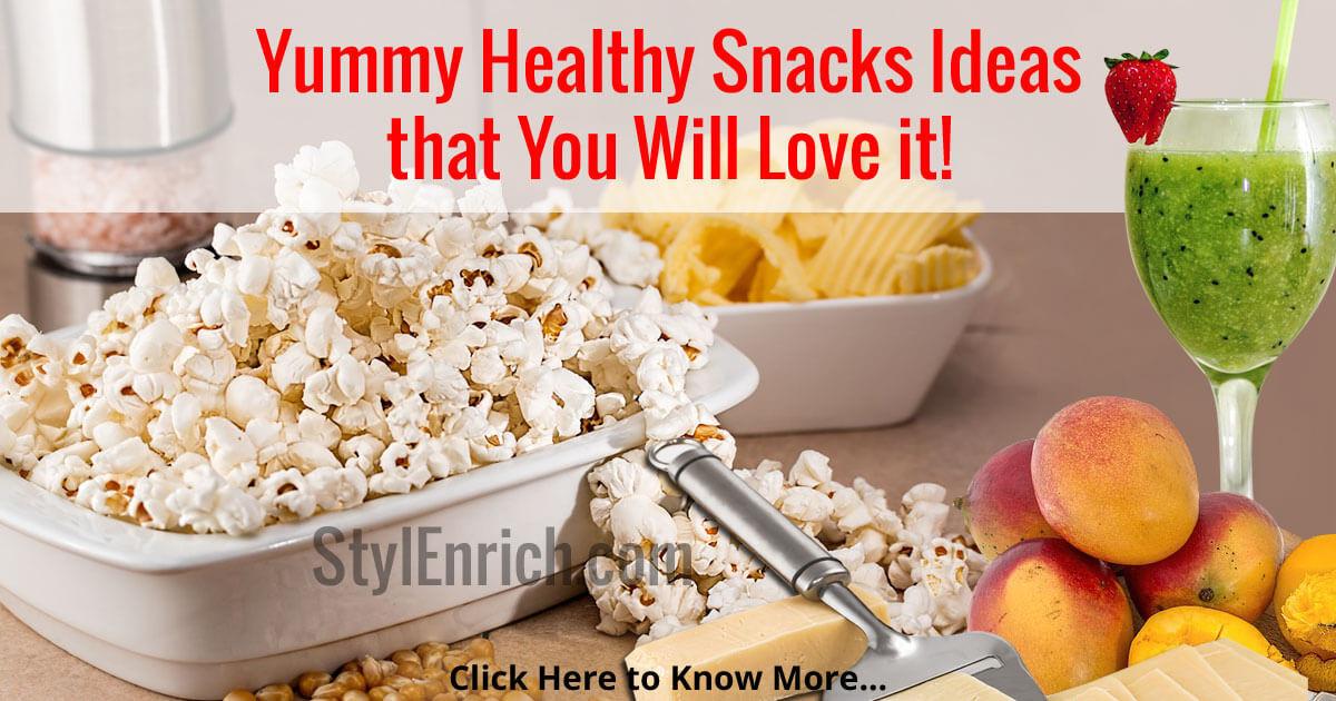 Healthy Yummy Snacks  Healthy Snacks Ideas that You will Love it