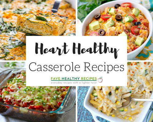 Heart Healthy Chicken Casseroles  46 Heart Healthy Casserole Recipes