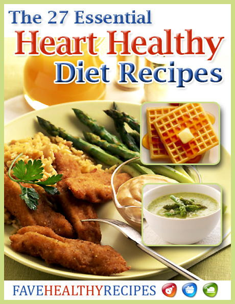"Heart Healthy Diet Recipes  ""The 27 Essential Heart Healthy Diet Recipes"" Free"