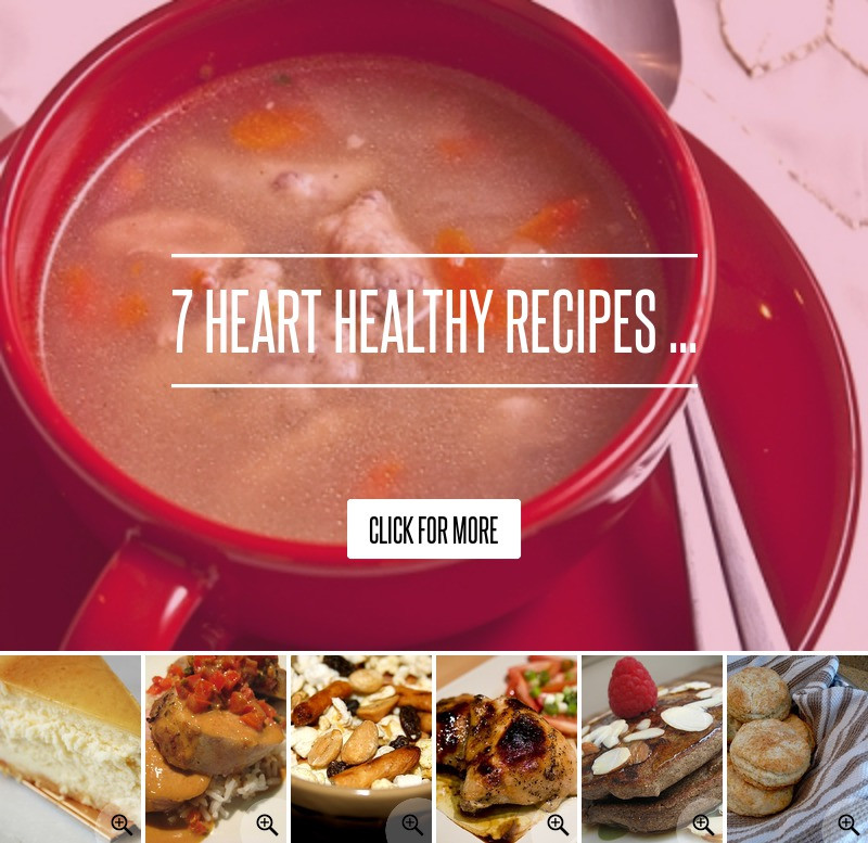 Heart Healthy Diets Recipes  7 Heart Healthy Recipes Diet