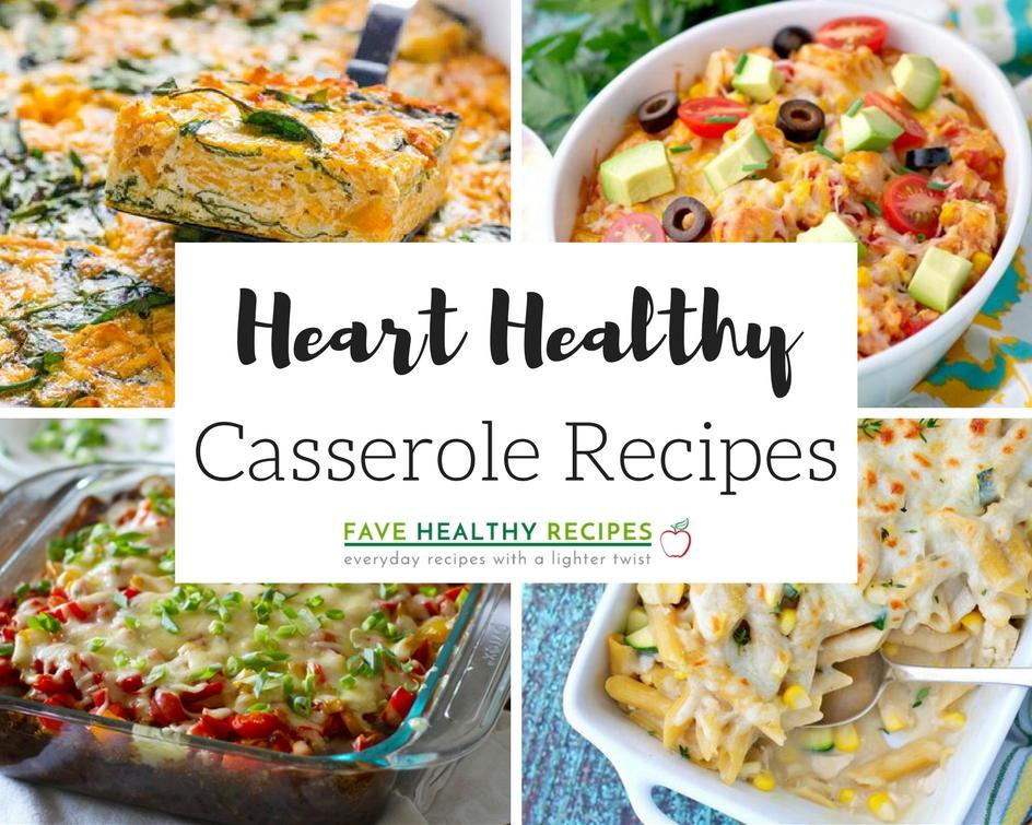 Heart Healthy Food Recipes  35 Heart Healthy Casserole Recipes