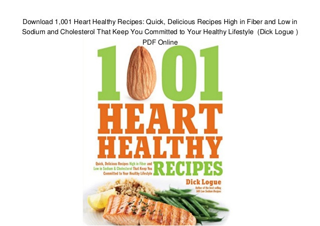 Heart Healthy Low Sodium Recipes  Download 1 001 Heart Healthy Recipes Quick Delicious