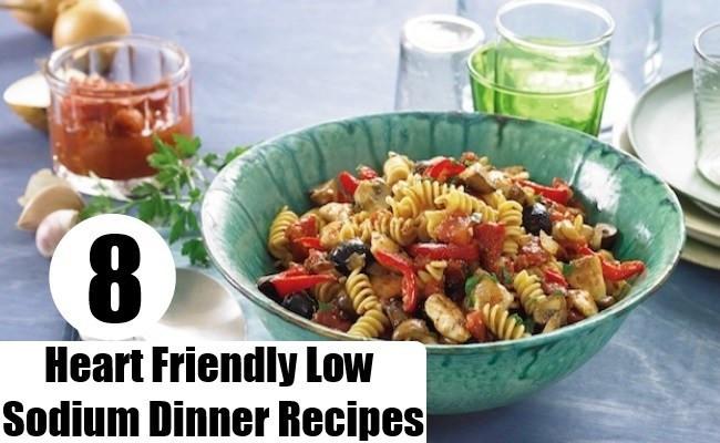 Heart Healthy Low Sodium Recipes  8 Heart Friendly Low Sodium Dinner Recipes