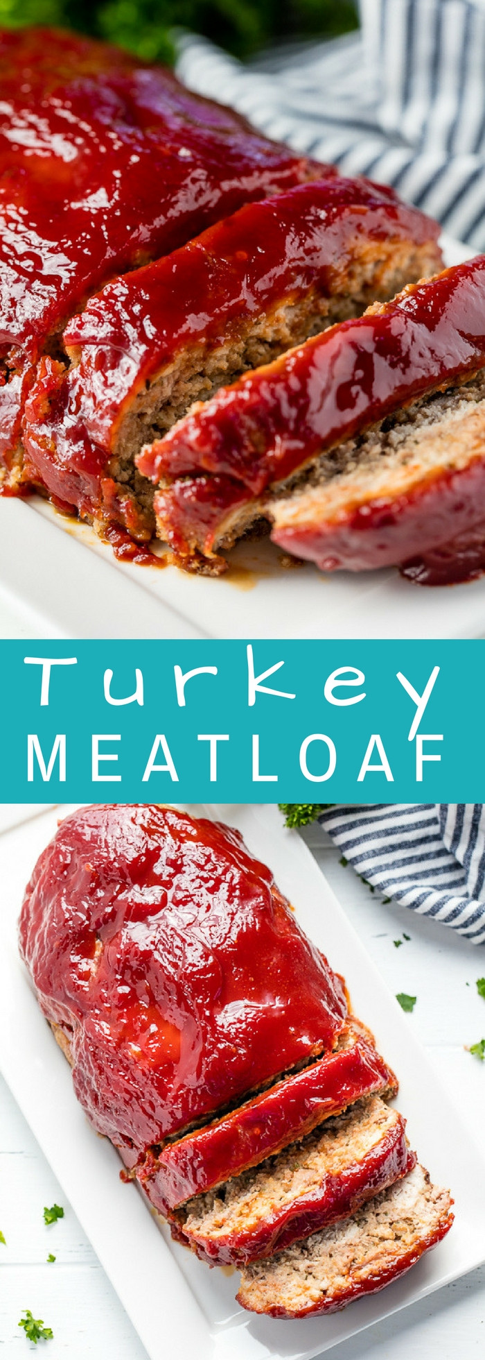 Heart Healthy Meatloaf  Turkey Meatloaf