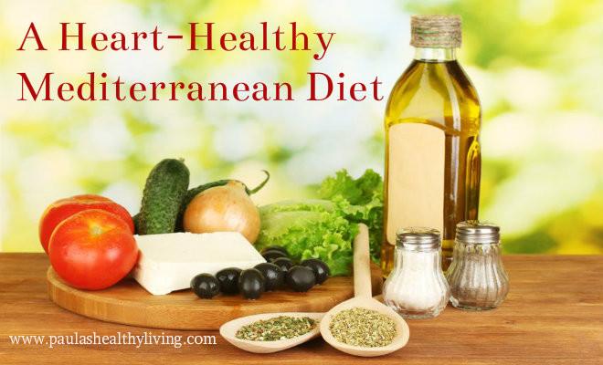 Heart Healthy Mediterranean Diet  A Heart Healthy Mediterranean Diet