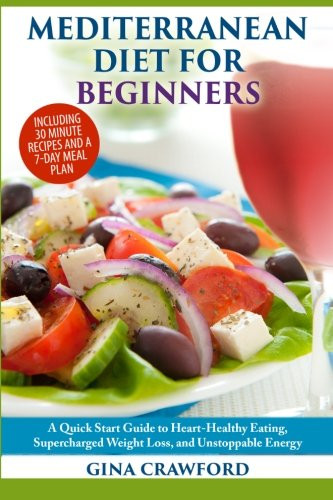 Heart Healthy Mediterranean Diet  03 08 16 NEW BLOG POST FREE Kindle Book List is Out
