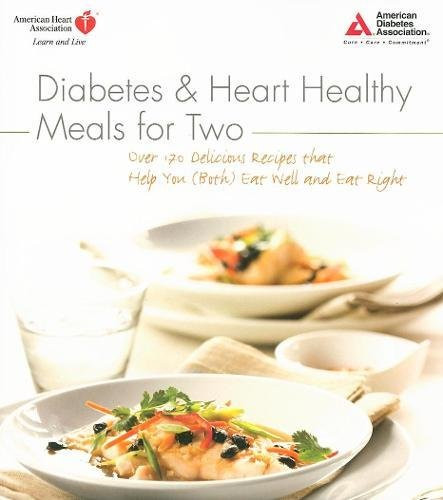 Heart Healthy Recipes For Two  Diabetes and Heart Healthy Meals for Two Import It All
