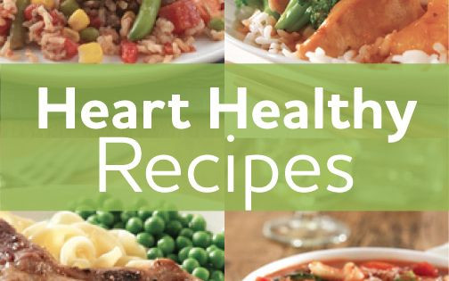 Heart Healthy Recipes For Two  Take heart eating for better heart health is easier—and