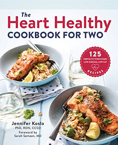 Heart Healthy Recipes Low Sodium  The Heart Healthy Cookbook for Two 125 Perfectly