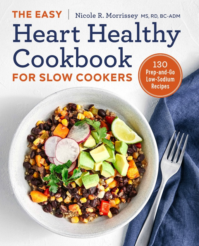 Heart Healthy Recipes Low Sodium  It's Here The Easy Heart Healthy Cookbook for Slow