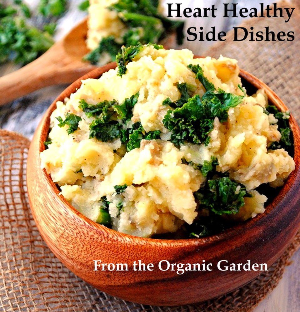 Heart Healthy Side Dishes  Heart Healthy Dishes Organic Garden