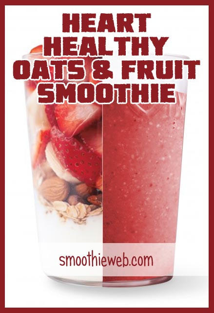 Heart Healthy Smoothies  12 Heart Healthy Foods for Smoothies to Decrease Your Risk