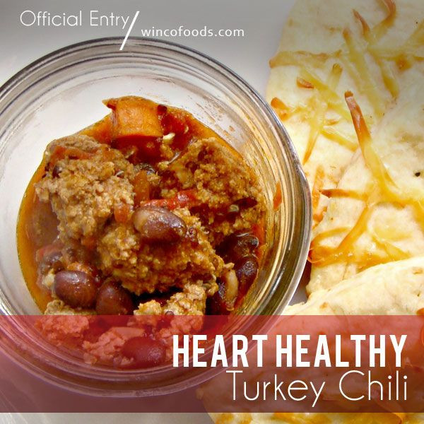 Heart Healthy Turkey Chili  14 best images about Heart healthy recipes on Pinterest