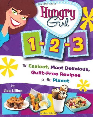 Hungry Girl Clean & Hungry: Easy All-Natural Recipes For Healthy Eating In The Real World  Kamisco Lisa Lillien Hungry Girl Food