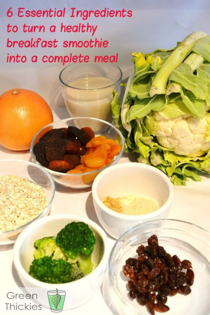 Ingredients For Healthy Smoothies  Healthy Breakfast Smoothie 6 Essential ingre nts in a