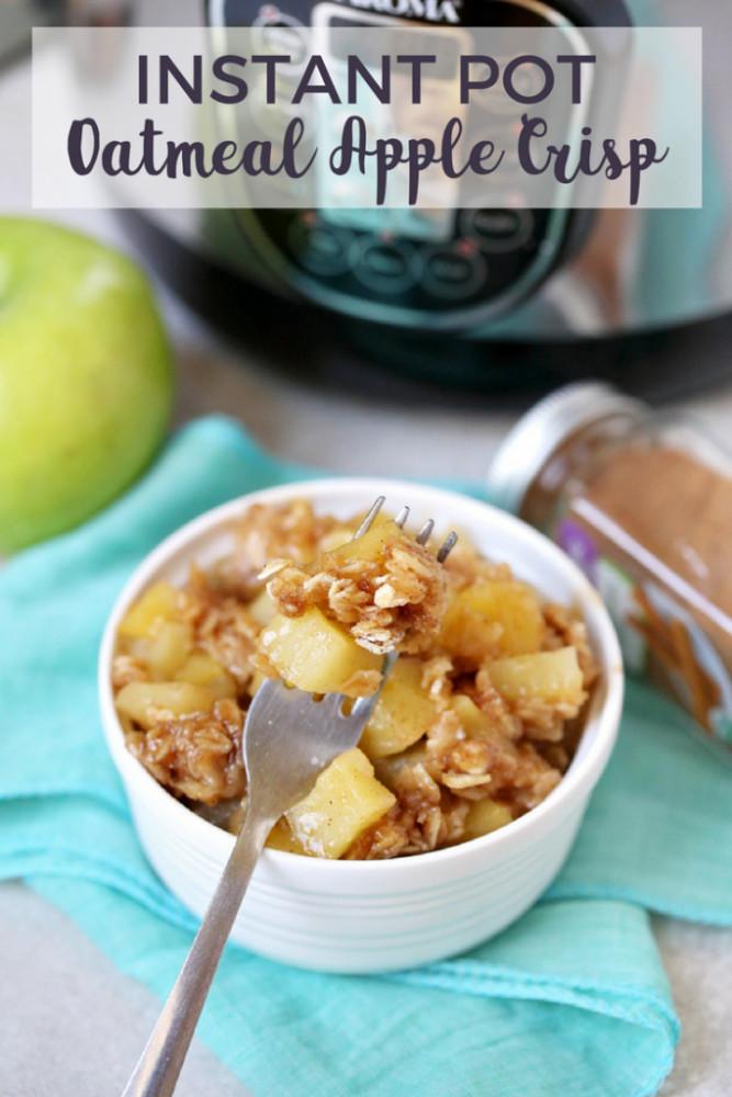 Instant Pot Healthy Desserts  Instant Pot Apple Crisp 3 PointsPlus 6 Smart Points