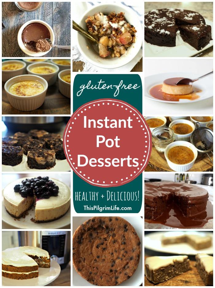 Instant Pot Healthy Desserts  Gluten Free Instant Pot Desserts Healthy & Delicious