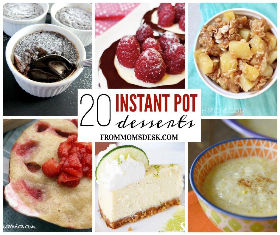 Instant Pot Healthy Desserts  Instant Pot Desserts Over 20 Easy Delicious Recipes