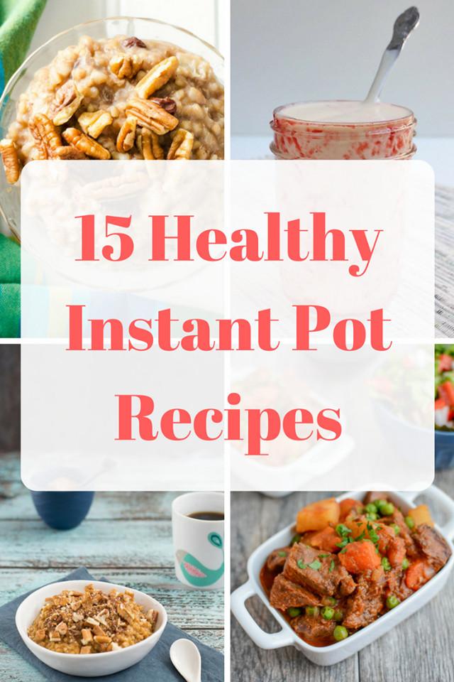 Instant Pot Healthy Recipes  15 Healthy Instant Pot Recipes Mom Saves Money