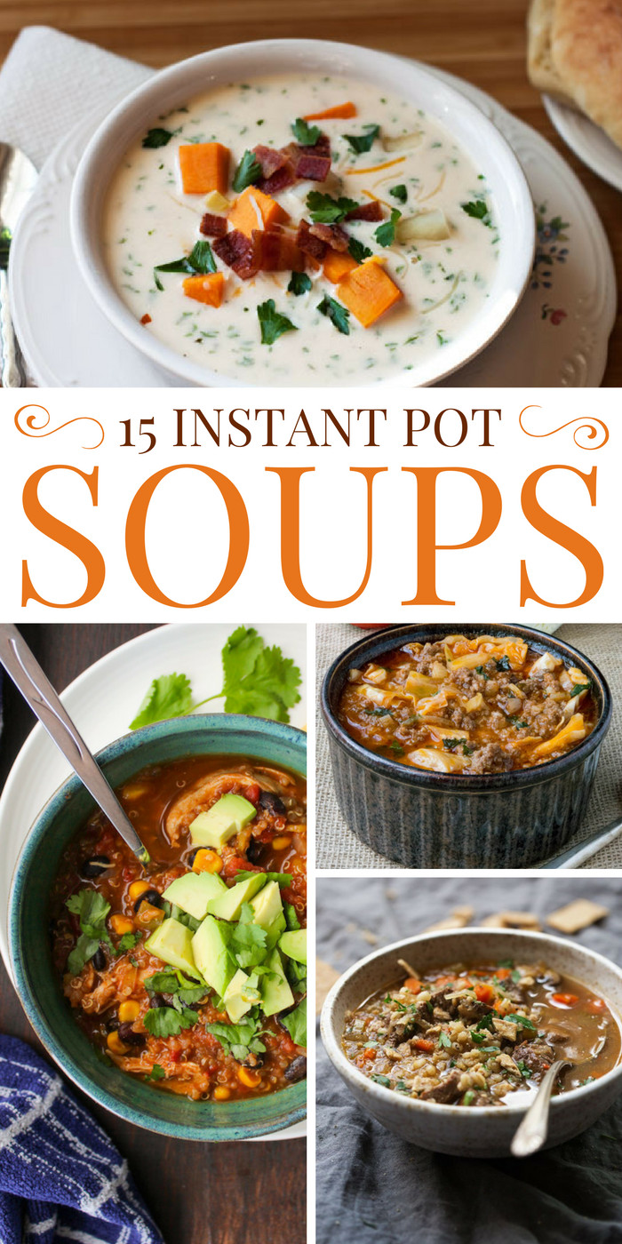 Instant Pot Healthy Soup Recipes  15 Instant Pot Soup Recipes for Busy Families