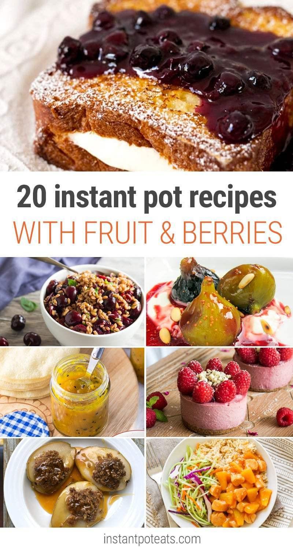 Instant Pot Recipes Summer  20 Instant Pot Recipes With Fruit & Berries