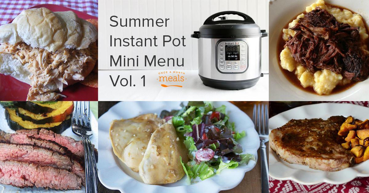Instant Pot Summer Recipes  Summer Instant Pot Mini Menu Vol 1