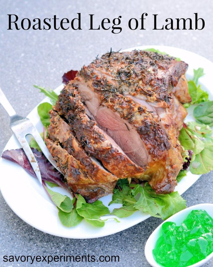 Irish Easter Dinner  Leg of Lamb Roast Recipe an easy lamb recipe to serve for