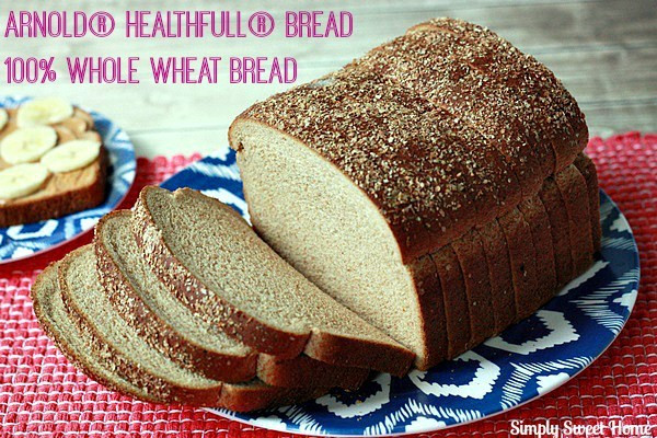Is 100 Whole Wheat Bread Healthy  Healthy Snacks with Arnold Healthfull Bread Challenge