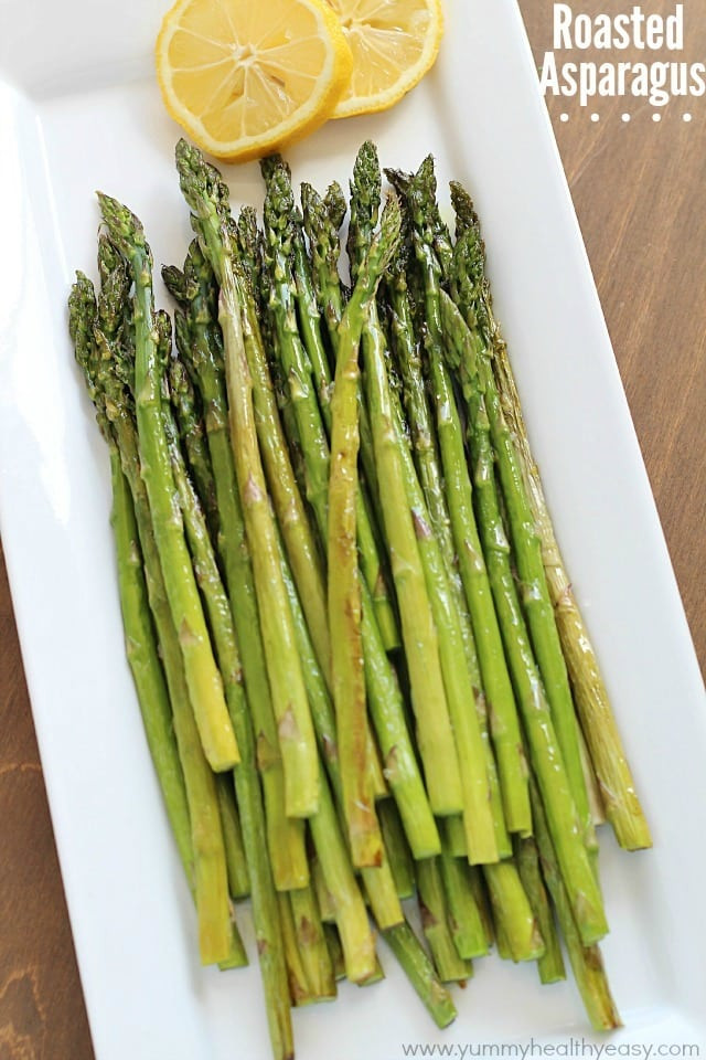 Is Asparagus Healthy  Best Ever Roasted Asparagus Yummy Healthy Easy
