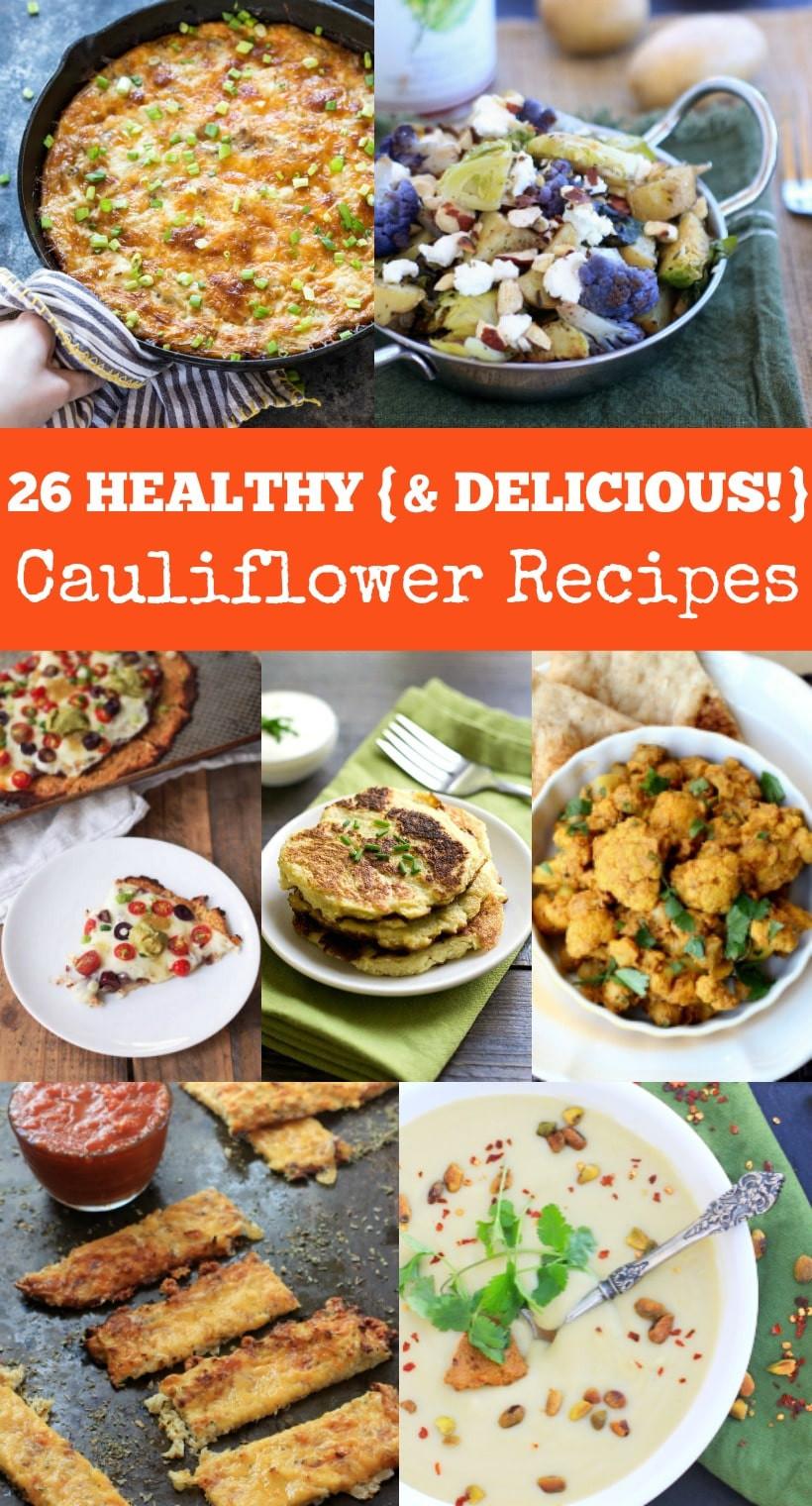 Is Cauliflower Healthy  26 Creative Healthy Cauliflower Recipes Cauliflower