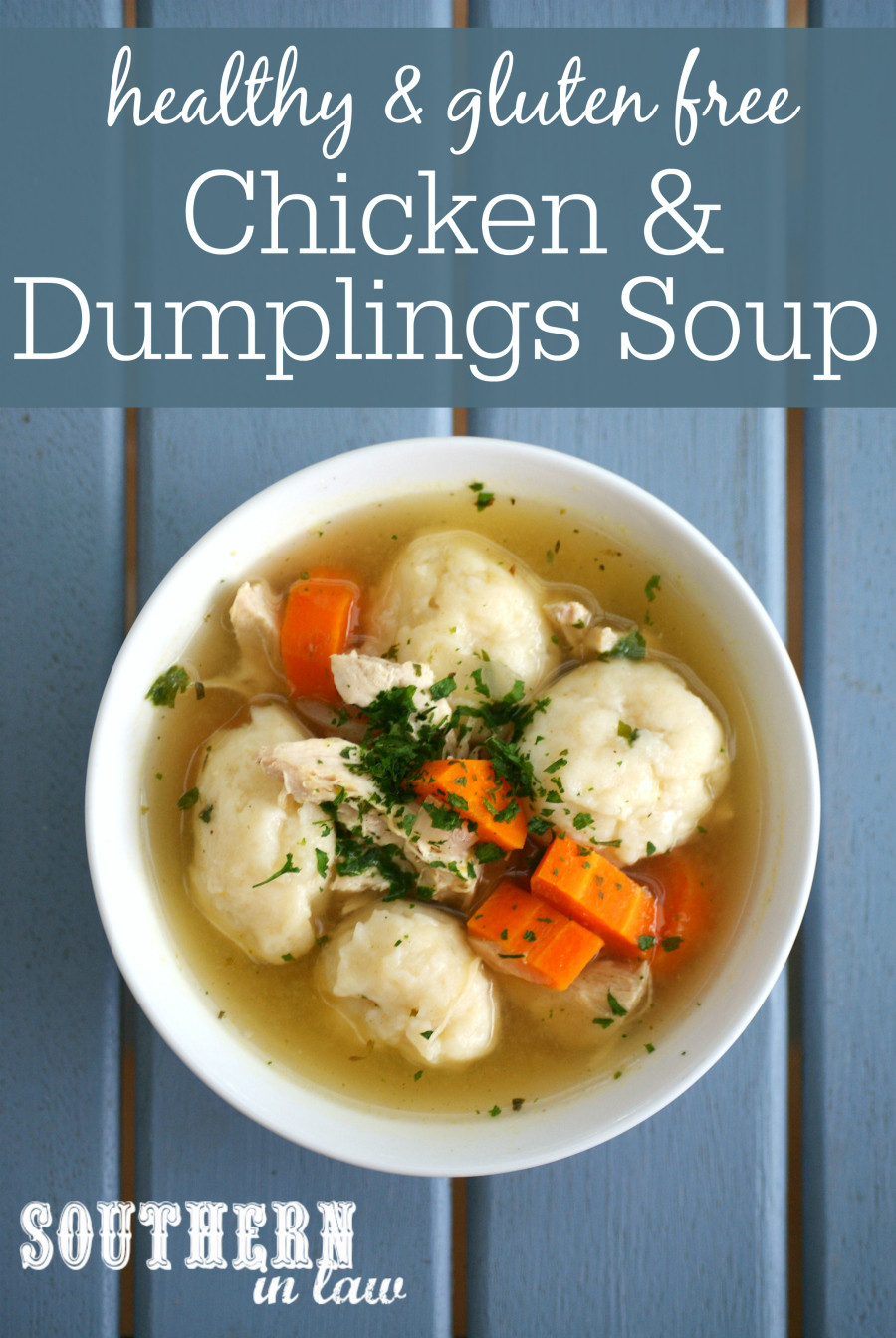 Is Chicken Soup Healthy  Southern In Law Recipe Healthy Chicken and Dumpling Soup
