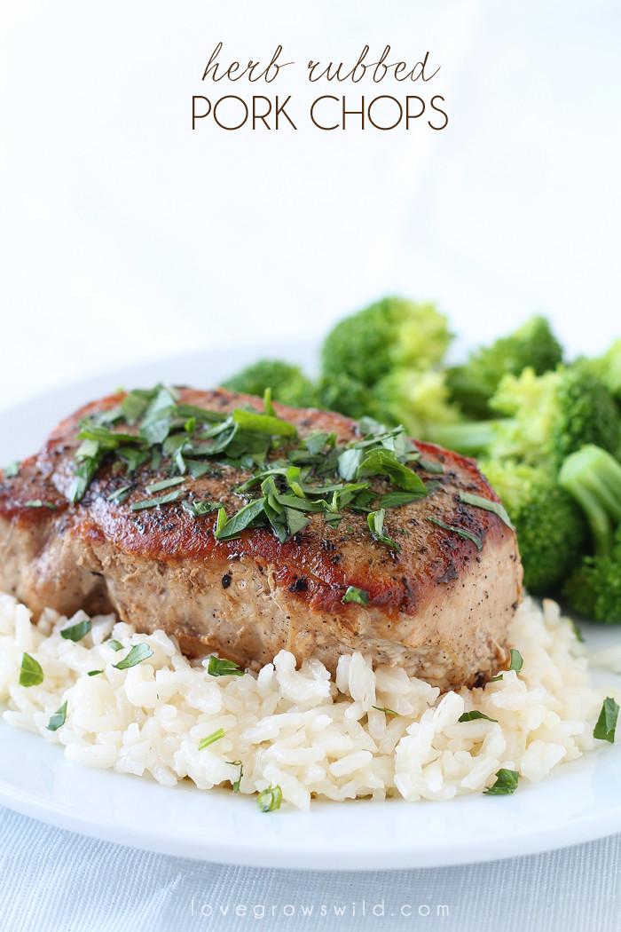 Is Pork Chops Healthy  Herb Rubbed Pork Chops Love Grows Wild