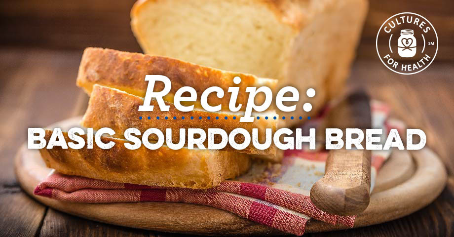 Is Sourdough Bread Healthy For You  Basic Sourdough Bread Recipe Cultures for Health