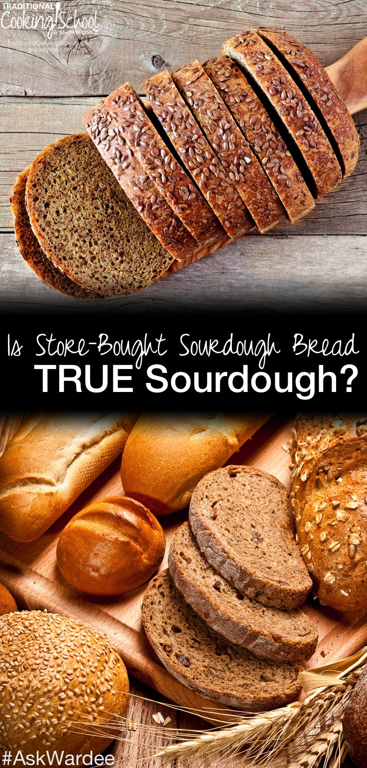 Is Store Bought Sourdough Bread Healthy  Is Store Bought Sourdough TRUE Sourdough How To Find Real