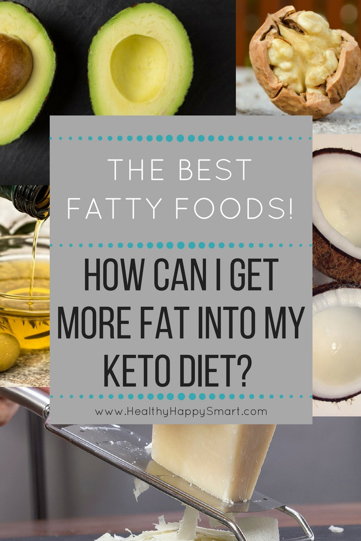 Is The Keto Diet Healthy  High Fat Foods Get More Fat into Your Keto Diet