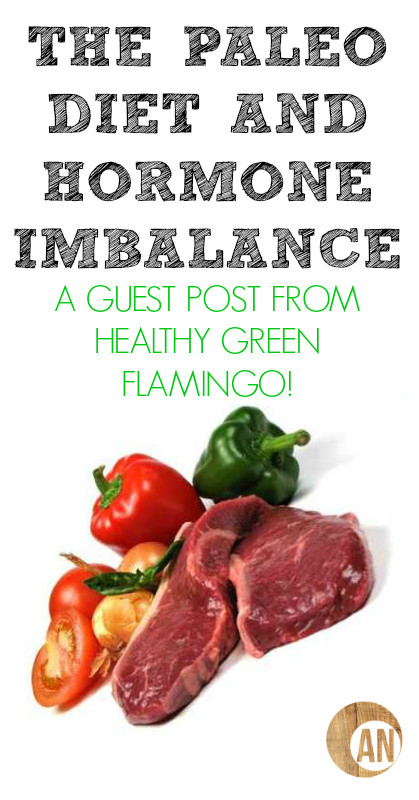 Is The Paleo Diet Healthy  Guest Post The Paleo Diet and Hormone Imbalance