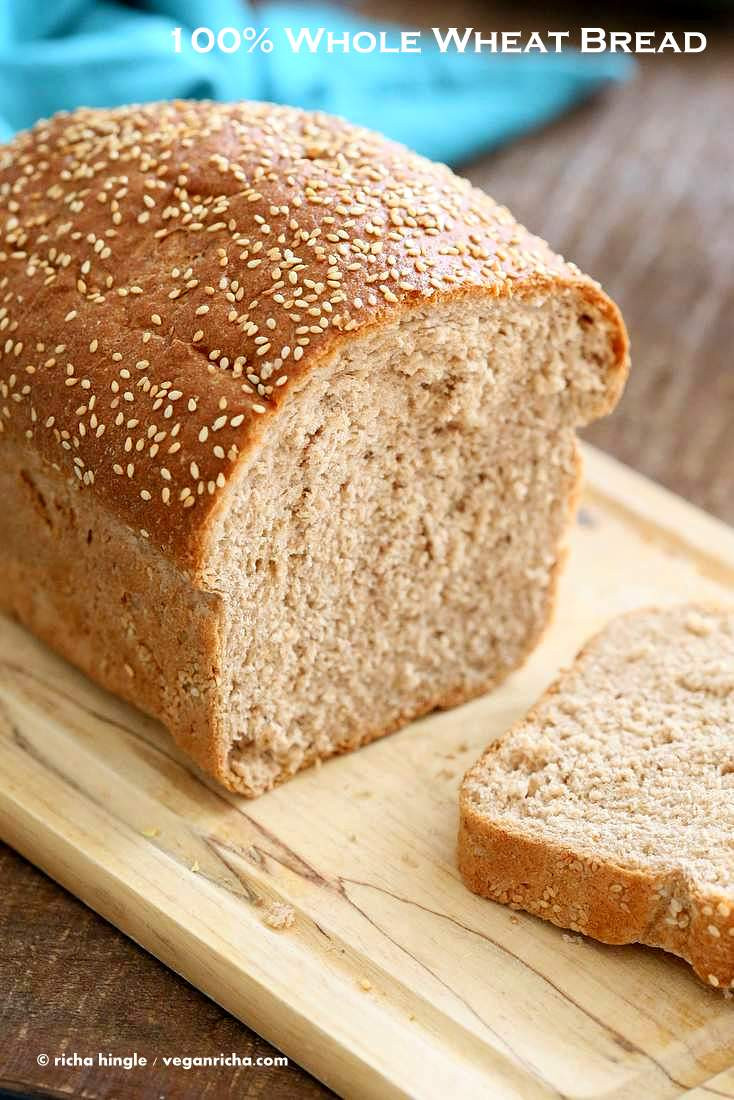 Is Whole Wheat Bread Healthy  Whole Wheat Bread Recipe Vegan Richa