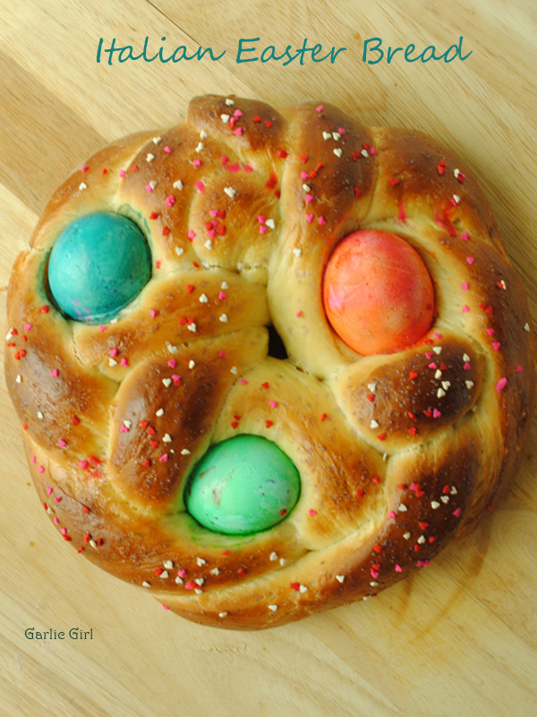 Italian Easter Bread  Italian Easter Bread Garlic Girl