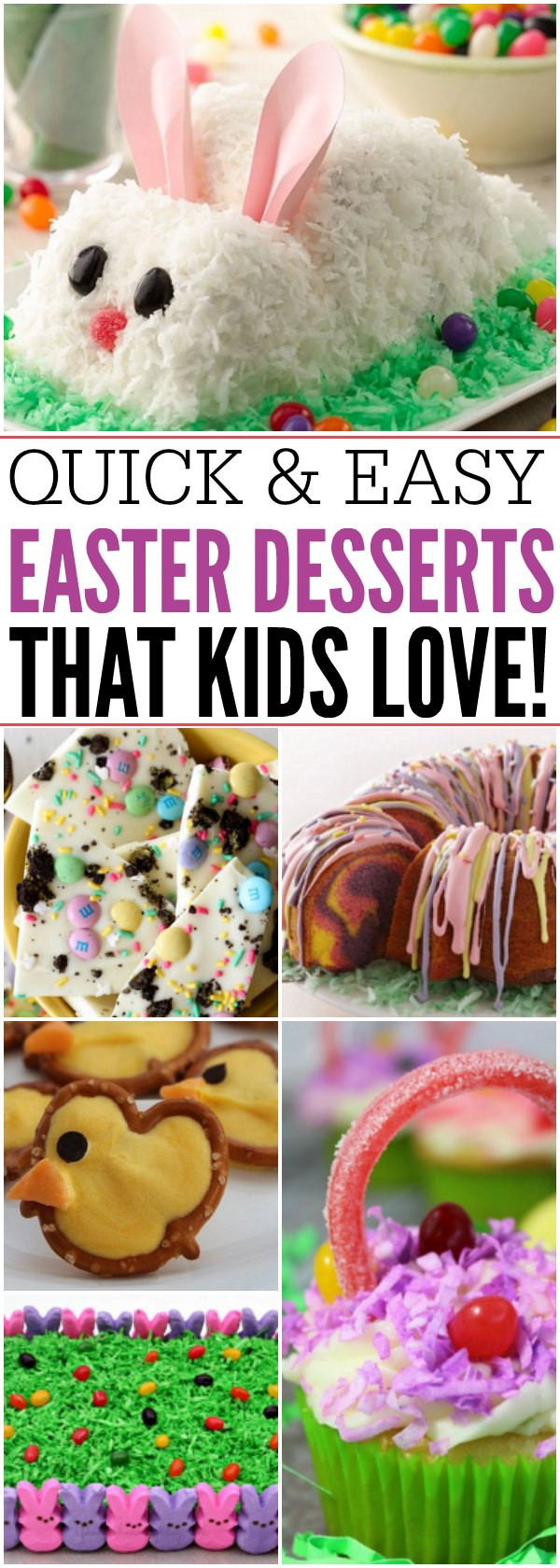 Kid Friendly Easter Desserts  16 Quick and Easy Easter Dessert Recipes That Everyone