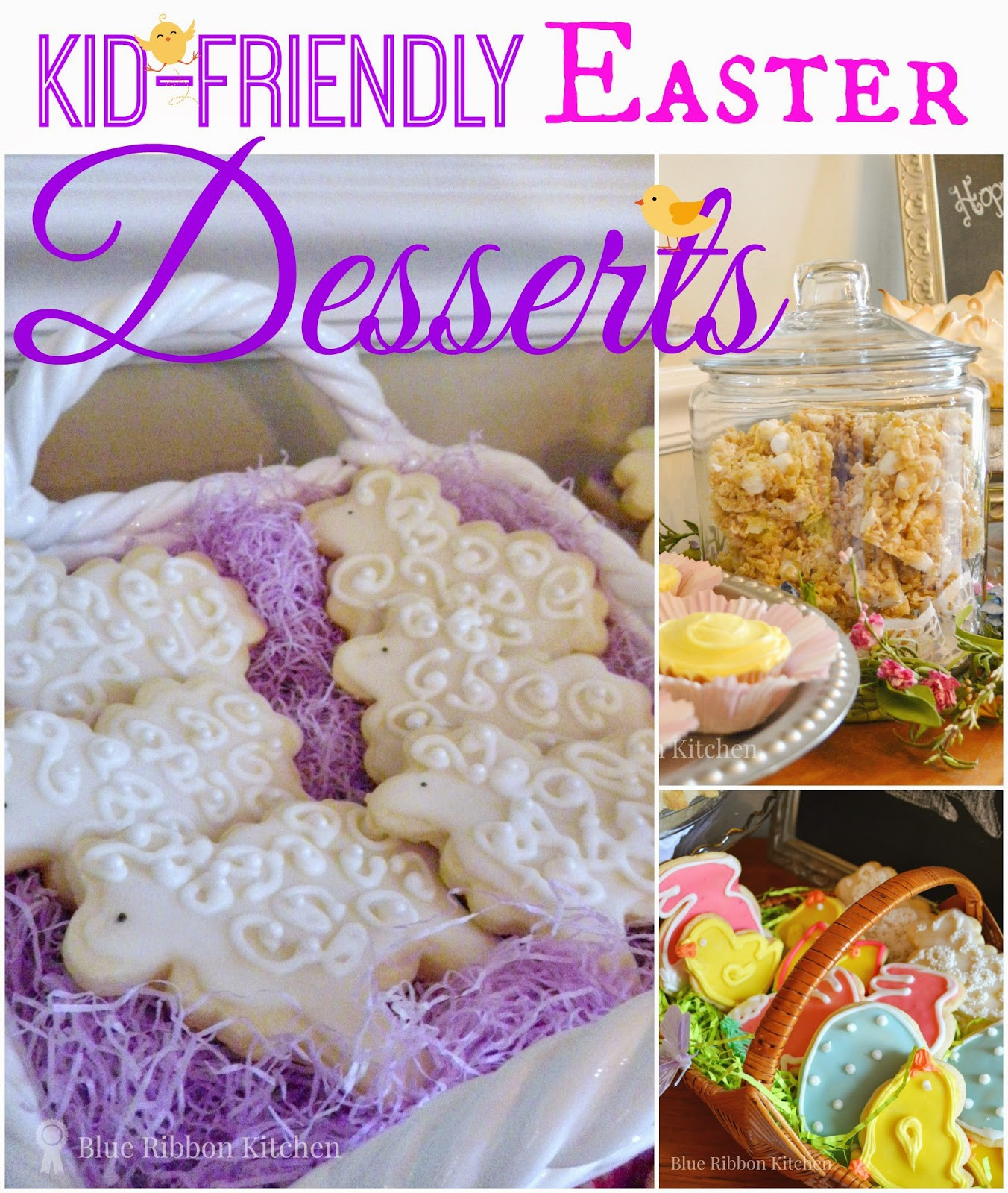 Kid Friendly Easter Desserts  Blue Ribbon Kitchen Easter Dessert Ideas