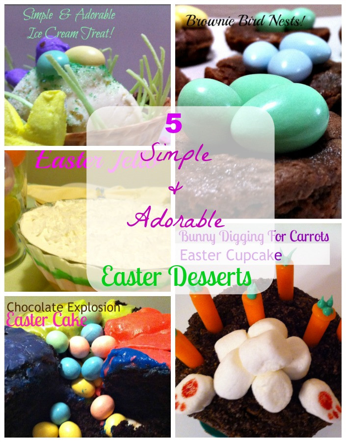Kid Friendly Easter Desserts  The Best Kid Friendly Things To Do Easter Desserts