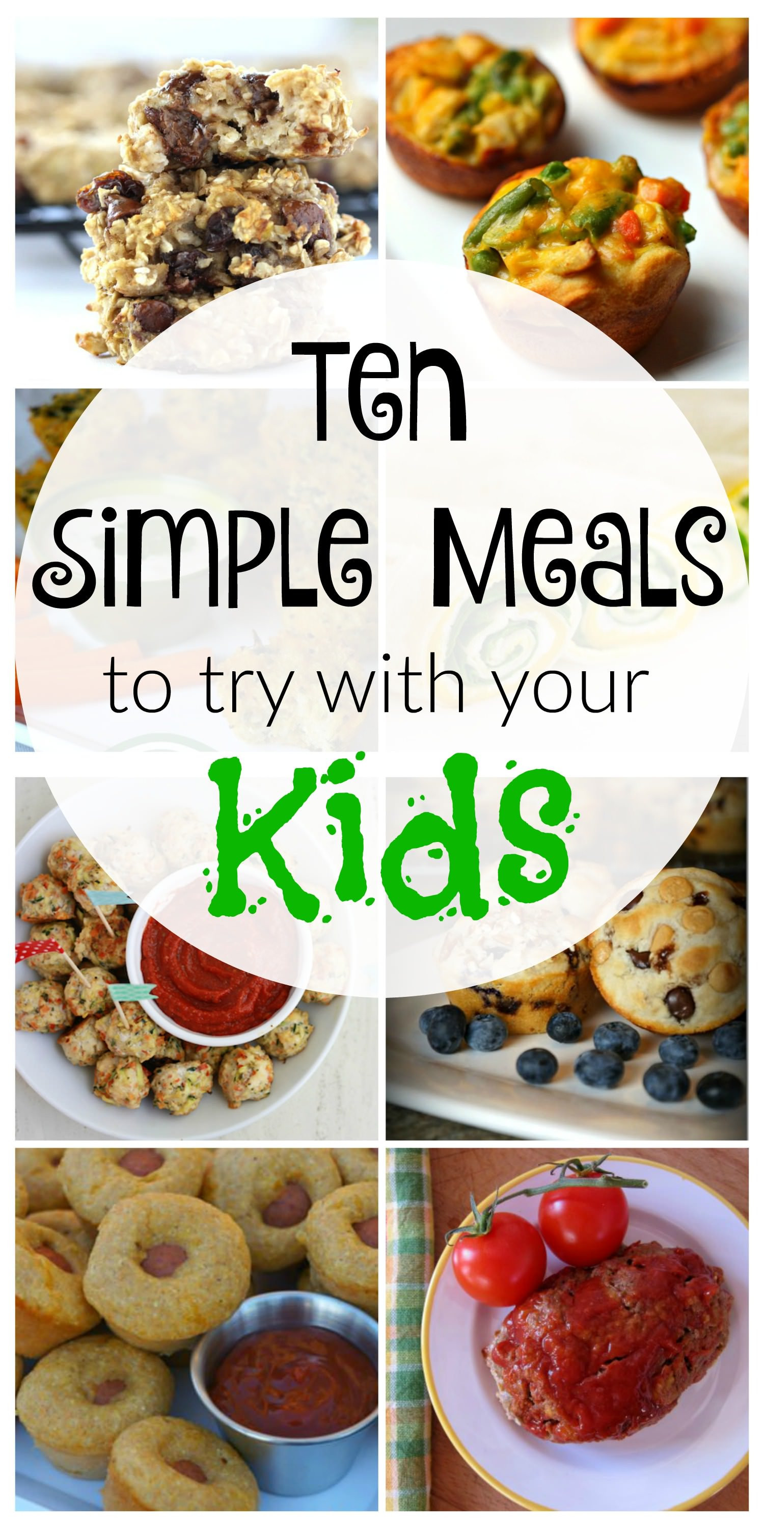 Kid Friendly Healthy Dinners  10 Simple Kid Friendly Meals