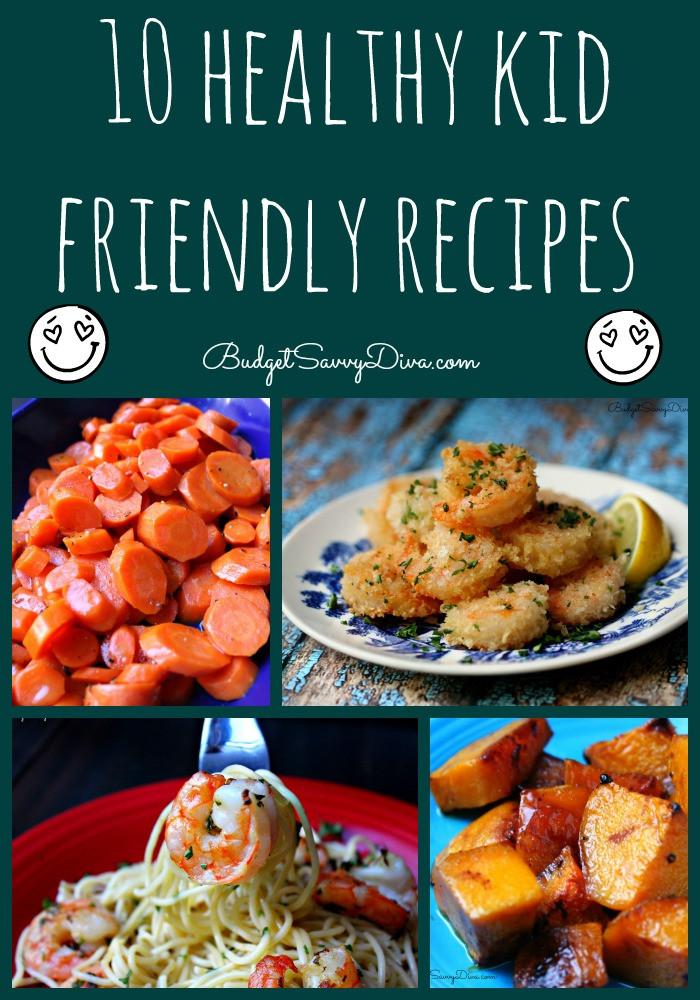 Kid Friendly Healthy Recipes  Top 10 Healthy Kid Friendly Recipe Roundup