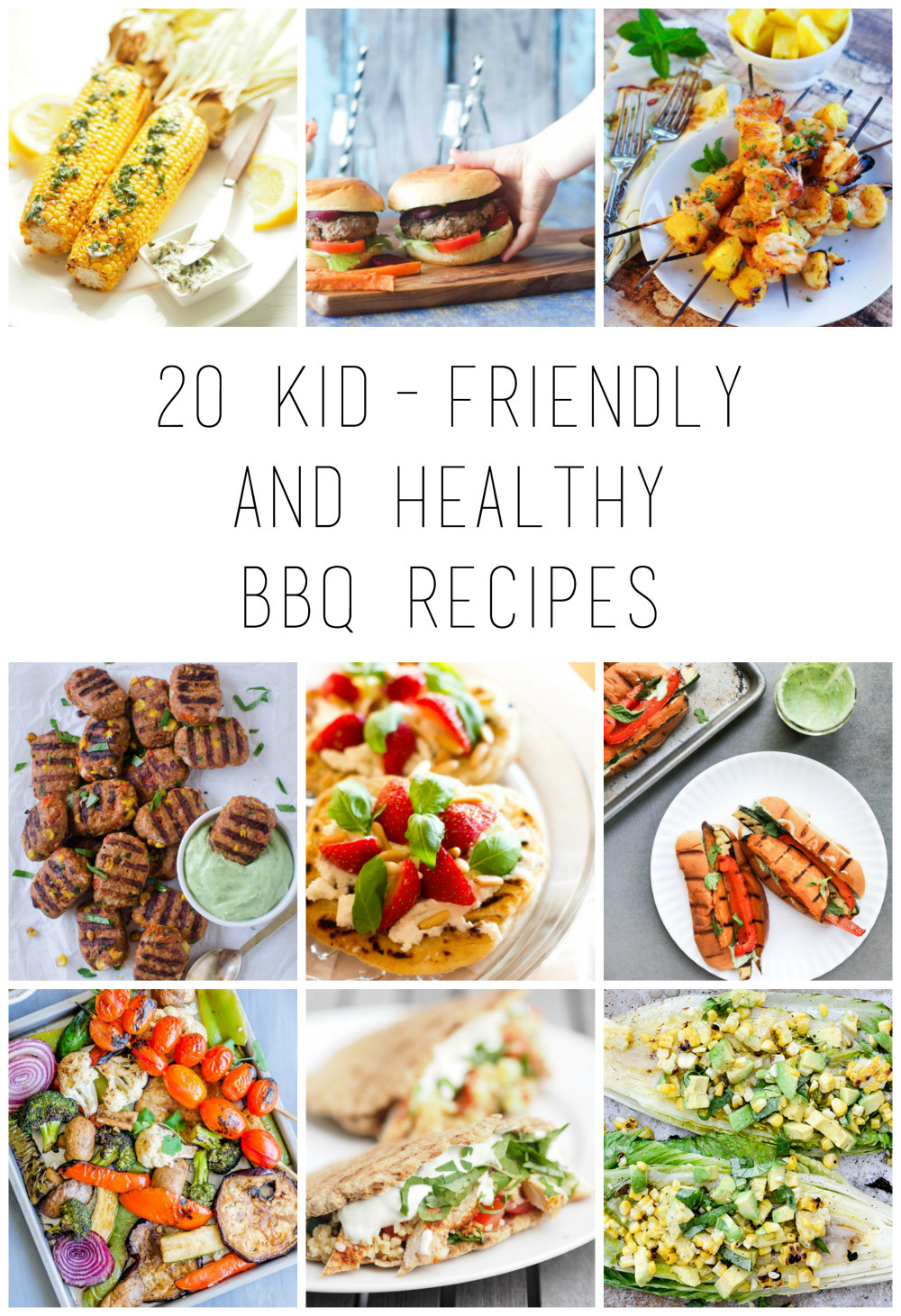 Kid Friendly Healthy Recipes  20 Kid friendly and healthy BBQ recipes