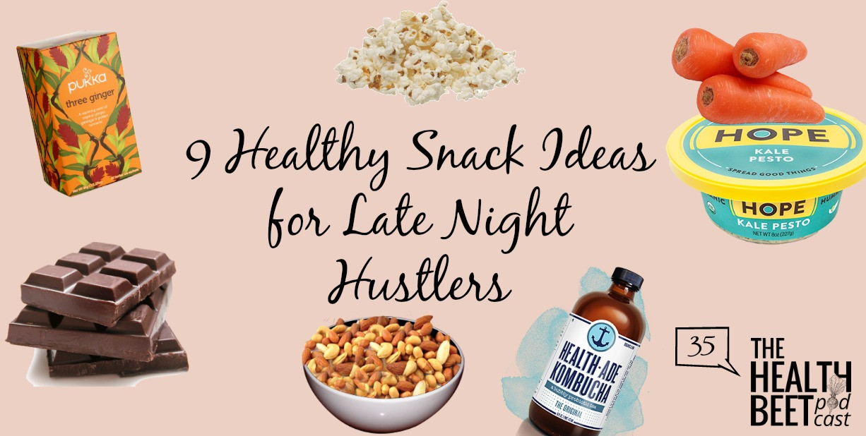 Late Night Healthy Snacks  HB35 9 Healthy Snack Ideas for Late Night Hustlers The