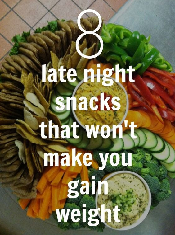 Late Night Snacks Healthy  Late Night Snacks That Won't Make You Gain Weight