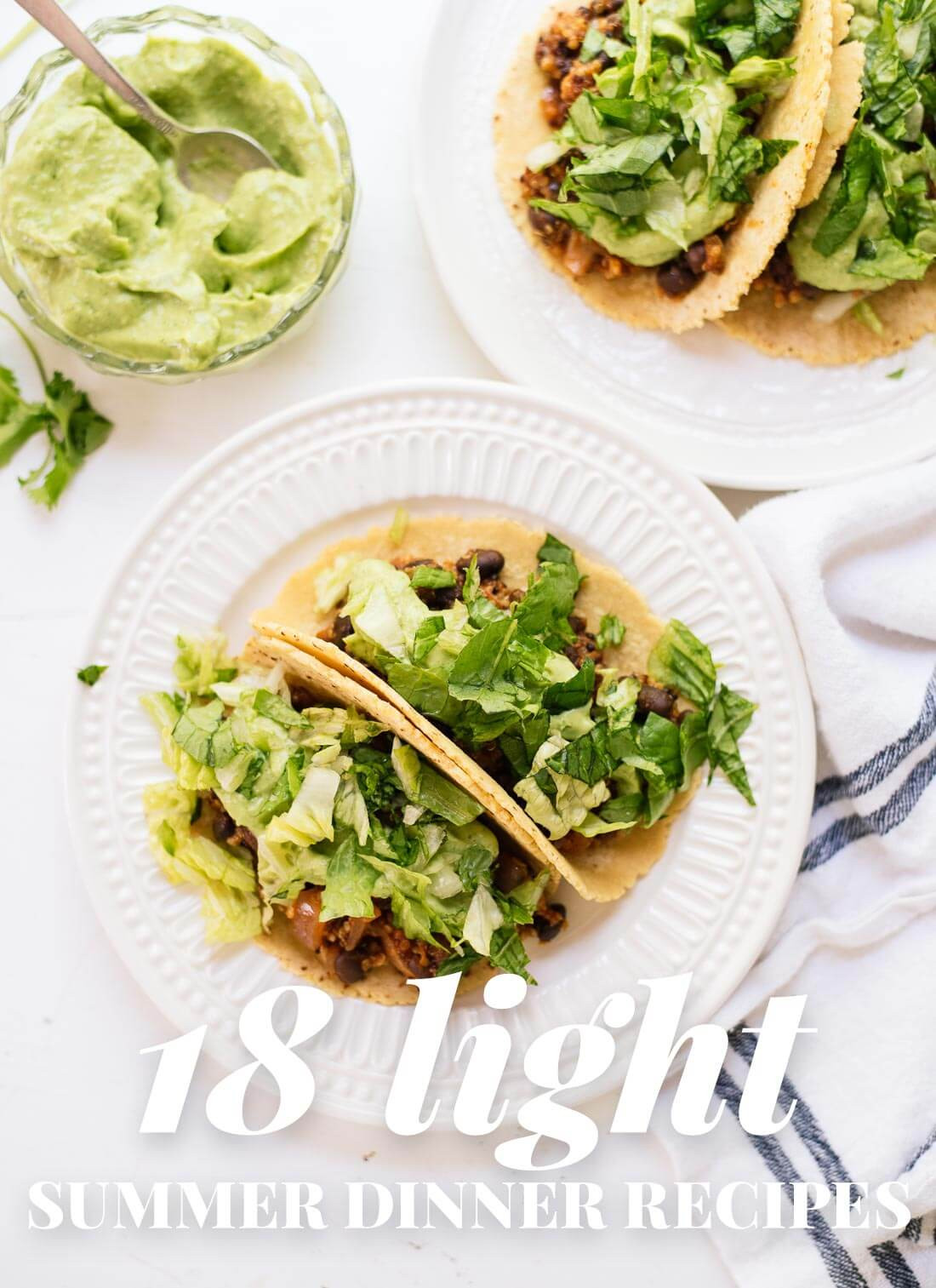 Light Dinner Ideas For Summer  18 Light Summer Dinner Recipes Cookie and Kate